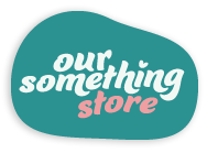 Our Something store